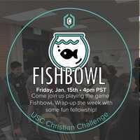Christian Challenge: Fun Fridays! - Fishbowl