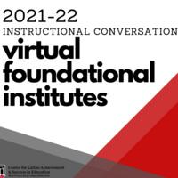 Summer IC Virtual Foundational Institute #3