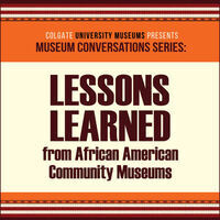 Lessons Learned from African American Community Museums