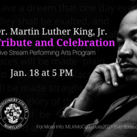Dr. Martin Luther King, Jr., Tribute and Celebration - Live Stream Performing Arts Program