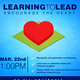Learning to Lead: Encourage the Heart