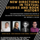 New Directions in Textual Studies and Book History