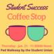 Postponed: Student Success Coffee Stop