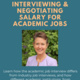 Interviewing and Negotiating for Academic Jobs