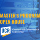 Chemical & Environmental Engineering Master's Program Open House