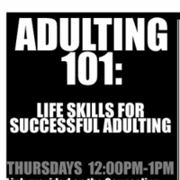 Adulting 101: Life Skills For Successful Adulting