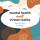 Mental Health Meets Virtual Reality Imagine MeetUp