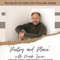 """""""Poetry and Place"""" with Mark Irwin"""