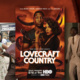 Lovecraft country movie poster. HBO. Image has a man and woman on the front with the man standing behind the woman.