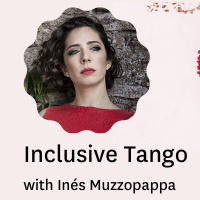 Inclusive Argentine Tango with Inés Muzzopappa