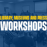 Spring Teaching Open House with the Library, Museums and Press