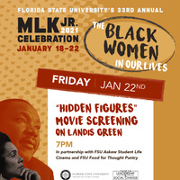 MLK Jr. 2021 Celebration, January 18-22, Hidden Figures Movie Screening on Landis Green, 7 p.m.