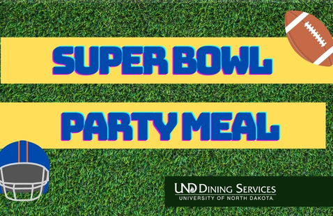 UND Dining Super Bowl Party