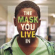 The Mask You Live In - Psych Movie Club