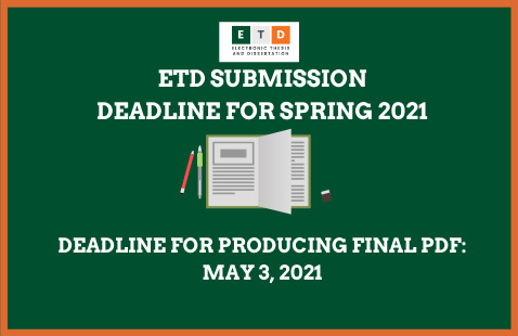 ETD Deadline for Producing Final PDF