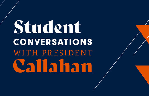 Student Conversation with President Callahan