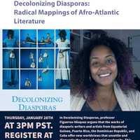 Decolonizing Diasporas:  Radical Mappings of Afro-Atlantic Literature. A conversation with Yomaira C. Figueroa-Vásquez