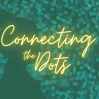 Connecting the Dots: How I Got Here and the Women Who've Inspired Me