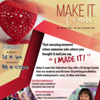Make It Count: 3D Valentine's Printing