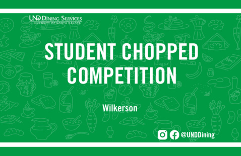 Canceled: UND Dining Student Chopped Competition
