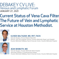 DeBakey CV Live: Venous and Lymphatic Forum