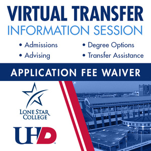 Virtual Transfer Information Session, Admissions, Advising, Degree Options, Transfer Assistance. Application Fee Waiver
