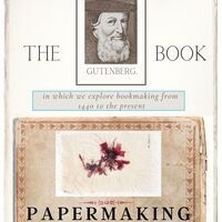 History & Science of Papermaking