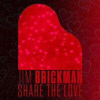 "Jim Brickman ""Share The Love, LIVE!"" Virtually"