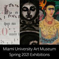 Spring 2021 Art Museum Exhibitions