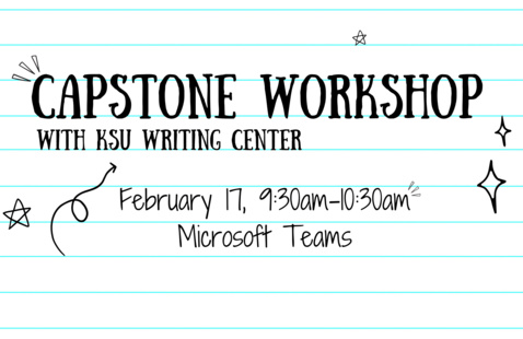 Capstone Workshop with KSU's Writing Center - MS Teams