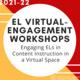 Summer EL Virtual-Engagement Workshop #1: PreK-12th