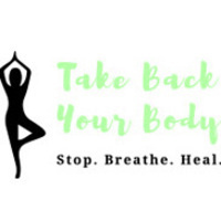 Logo: Take Back Your Body. Stop. Breathe. Heal. Yoga tree pose pictured.
