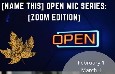 [Name This] Open Mic Series [ONLINE Edition!]