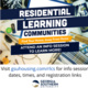 Visit gsuhousing.com/rlcs for information sessions dates, times, and registration links