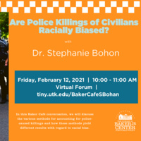 Baker Cafe: Are Police Killings of Civilians Racially Biased?