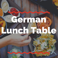 "photo of a table with food and text overlaid reading ""German Lunch Table"""