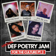 Four Poets, One Mic Presents: A Def Poetry Jam for the Culture Part 2