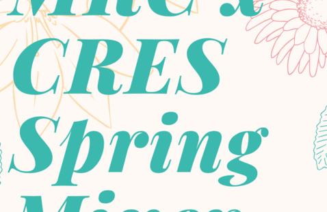 MRCxCRES Spring Mixer