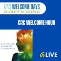 Collegiate Recovery Community Welcome Hour