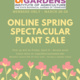 Online Spring Spectacular Plant Sale - Members Only