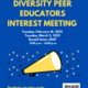 Diversity Peer Educator Interest Meeting
