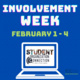 Involvement Week. February 1-4. There is a laptop on this image with text reading: Student Organization Connection. TCC Tarrant County College, Success Within Reach.