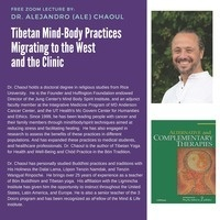 Tibetan Mind-Body Practices Migrating to the West and the Clinic