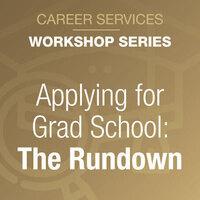 Applying for Grad School: The Rundown