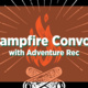 Campfire Convos with Adventure Rec
