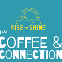 RISE and SHINE Virtual Coffee & Connection