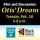 Otis' Dream Film and Discussion