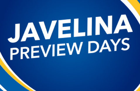 Javelina Preview Days