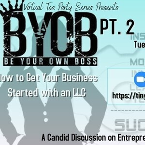 BYOB: Be Your Own Boss Pt. 2