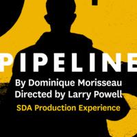 USC School of Dramatic Arts Presents: Pipeline